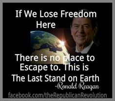 """Ronald Reagan quote """"If we Lose Freedom Here…"""""""