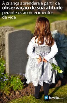 Familia.com.br | Como ajudar uma criança a compreender a morte e o ato de morrer #Criança #Compreensão #Morte