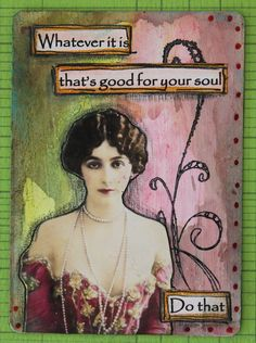 Mixed media with quotes over playing cards. Created at Artful Gathering through on-line class with Mary Jane Chadbourne. Just a small portion of 4 decks made.