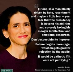 From Jennifer Rubin, conservative columnist at the Washington Post