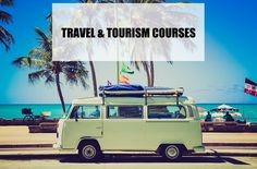 Details about Travel and Tourism courses after 12th and after graduation. Check out eligibility criteria, duration, career prospects and more!