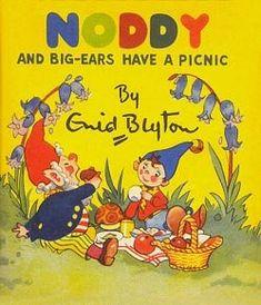 Noddy and Big Ears - I loved my Noddy books