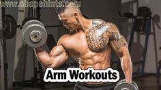 Here is some important arm workouts. Through these workouts you can build arms and also put it in proper shape. Follow these arms workouts to gain muscular body.