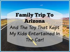 Family Trip To Arizona And The Toy That Kept My Kids Entertained In The  Car! If you ever have to wait in lines or take kids on extensive travel,  you will want one of these!