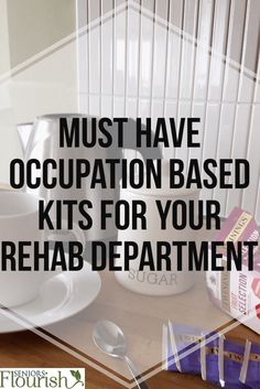 Check out this great list of occupation based kits for your department + FREE supply list so you can DIY   SeniorsFlourish.com #geriatricOT #OT #occupationaltherapy