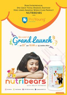 Dear Entrepreneur, One Great Thing Deserves Another.......Here comes Amazing World Class Product Nutribears from PROYOUNG INT. Be part of our grand launch on 23rd Jan 10.00 am @ Jubilee office. Keep Smiling