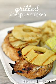 Grilled Pineapple Chicken from Tone-and-Tighten.com - an easy recipe with amazing flavor!