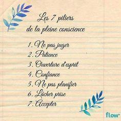 Les 7 piliers de la pleine conscience    #méditation#zen#relaxation#pleineconscience#mindfulness#JeSuisPrésentAMaVie#PrésenceAttentive