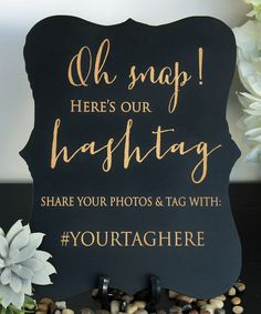 'Oh Snap' Personalized Hashtag Sign
