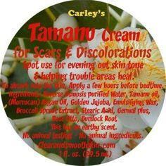 Carley's Tamanu Cream for Scars and Discolorations by Carley's Clear & Smooth. $19.00. 1 oz jar: Concentrated. For acne, scarring and discolorations. Helps troubled areas heal. Works better in combination with our acne treatment. Free full size bar or our natural soap included!. Not a day goes by we don't have one of our new customers asking about their acne scars (discolorations). Once their acne is under control they immediately are looking to get to perfect eve...
