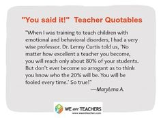 On Playing the Odds: | 27 Awesome Straight-Talk Quotes About Teaching