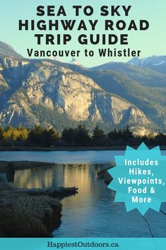 Sea to Sky Highway Road Trip Guide: Driving from Vancouver to Whistler. Plan your road trip on the Sea to Sky Highway in British Columbia Canada with this guide. Written by a local it includes info on hiking viewpoints food hotels and more. Sea To Sky Highway, Highway Road, Whistler, British Columbia, Columbia Travel, Columbia Road, Canadian Travel, Travel Guides, Travel Tips