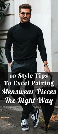 10 Style Tips To Excel Pairing Menswear Pieces The Correct Way Modern Mens Fashion, All Black Fashion, Mens Fashion Blog, Latest Mens Fashion, Men's Fashion, Fashion Advice, Fashion Ideas, Fashion Inspiration, Winter Fashion