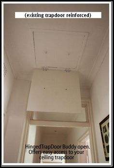 Existing Trapdoor reinforced