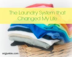 The Laundry System that Changed My Life