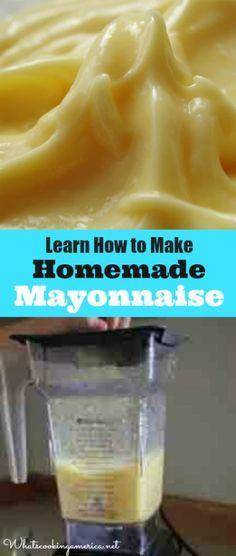 Learn How to Make Homemade Mayonnaise |  whatscookingamerica.net  |  #recipe #mayonnaise