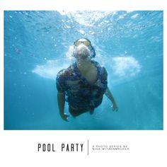 NICK MITZENMACHER PHOTOGRAPHY - Pool Party // Photo Series