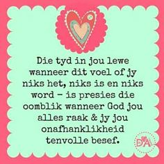 Wisdom Quotes, Me Quotes, Motivational Quotes, Inspirational Quotes, Qoutes, My Redeemer Lives, Afrikaans Quotes, Godly Woman, Positive Thoughts