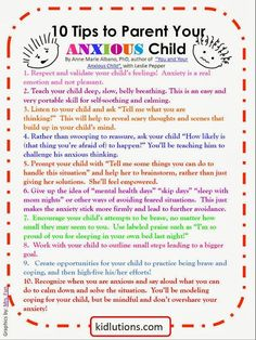 FREE PRINTABLE! 10 tips to Parent Your #Anxious Child. Tips by Dr. Anne Marie Albano shared with our Kidlutions' readers! GREAT tips and a GREAT book! Super to share with parents, teachers when caring for anxious kiddos! #parentingtips