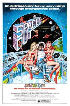 """Spaced Out (Poster) Picture from Science fiction. Poster for """"Spaced Out"""". """"Spaced Out"""" (aka """"Outer Touch"""") is a 1979 British science fiction comedy directed by Norman J. It stars Barry Stokes, Tony Maiden, Glory Annen, and Michael Rowlatt."""