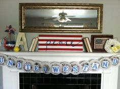After Nine To Five > Patriotic mantel decor. #4thofjuly #flag