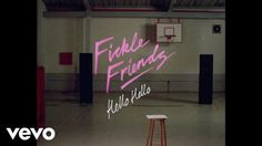 Music video by Fickle Friends performing Hello Hello. (C) 2017 Polydor Records, a division of Universal Music Operations Limited