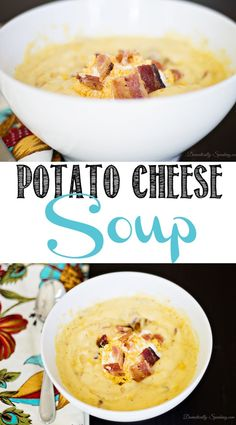 Creamy Potato Cheese Soup - My Favorite Soup! Loaded with potatoes, cheese and bacon! What's not to love!