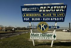 """""""Welcome to Decatur Illinois"""" sign formerly seen on east side of town at intersection of Route 36 and Airport Road; picturedecatur.blogspot.com"""