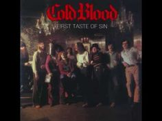 You Had To Know - Cold Blood