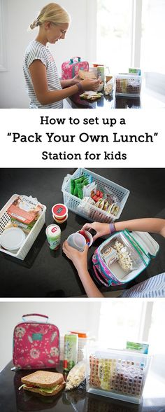 How to Set Up Stations for Kids to Pack Their Own Lunches - So doing trying this out this year!!!