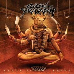 CATTLE DECAPITATION - Karma.Bloody.Karma