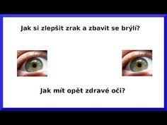 Jak si zlepšit zrak a zbavit se brýlí - YouTube