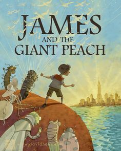 James and the Giant Peach theater poster by David Hohn www.davidhohn.com