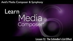 CreativeCOW presents Learn Media Composer Lesson 72: The Schindler's List Effect -- AVID Tutorial