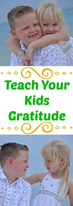 How to teach your kids gratitude, teaching kids gratitude, how to teach gratitude, parenting tips, Parenting Articles, Parenting Classes, Parenting Books, Foster Parenting, Kids And Parenting, Parenting Tips, Parenting Magazine, Parenting Styles, Teaching Respect