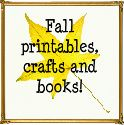 Fall printables, storybook suggestions, lesson ideas and more.