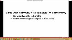 Learn The Value Of A Marketing Plan Template To Make Money!