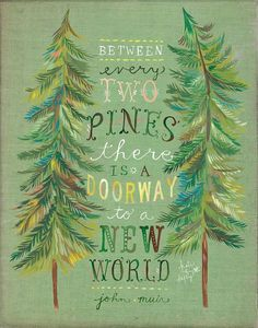 Beautiful illustration and lovely, imaginative quote. It invites you on an adventure