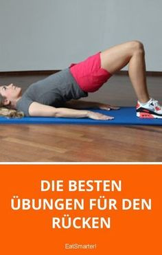 Die besten Übungen für den Rücken | eatsmarter.de