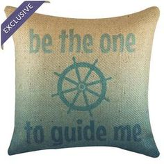 Handmade burlap pillow exclusive to Joss & Main. Print reads Be the one to guide mebr  Product: PillowConstruction Material: 100% BurlapColor: Beige and turquoiseFeatures:  Handmade by TheWatsonShopZipper enclosure Insert includedMade in the USA Dimensions: 16 x 16Cleaning and Care: Spot clean only