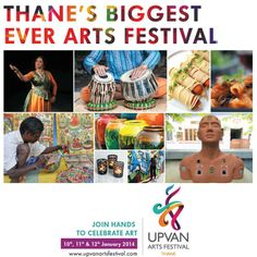 Upvan Arts Festival Thane near Mumbai - First Ever Arts festival on 10, 11, 12 Jan 2014, Performing Arts, Visual Arts, Classical Music, Dance, Traditional and Culinary Arts, performed by renowned national and international artists as well as talented regional artists.
