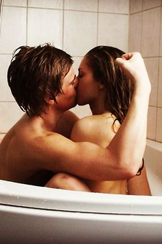 And kiss in the bathtub..