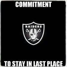 """Football Humor --  Time to Humble those Raiders and their """"so-called"""" Fans!!    Violence doesn't have any place in sports...."""