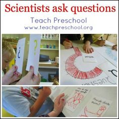 Scientists ask questions by Teach Preschool