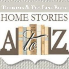 home stories a to z link party