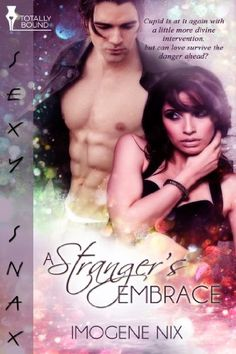 A Stranger's Embrace by Imogene Nix Romance Authors, Romance Books, Tomorrow Will Be Better, Cupid, My Books, Diva, Novels, Survival, Abs