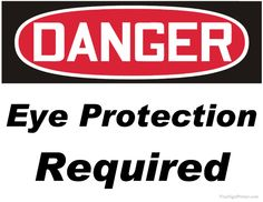 Print Out Free Danger Eye Protection Required Sign. Printable Danger Eye Protection Required Signs in PDF Format. Mad Scientist Halloween, Halloween Games, Halloween Decorations, Jurassic Park Costume, Science Safety, Danger Signs, 1st Birthday Cake Smash, Power Out, Christmas Tree Themes