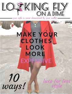 FREE printable style guide: 10 Ways to Make Your Clothes Look More Expensive