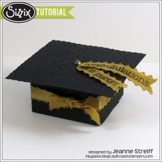Sizzix Tutorial   Graduation Hat Favor Box by Jeanne Streiff