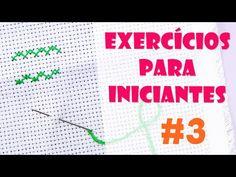 2 exercícios para INICIANTES #3 - Ponto Cruz avesso PERFEITO - YouTube